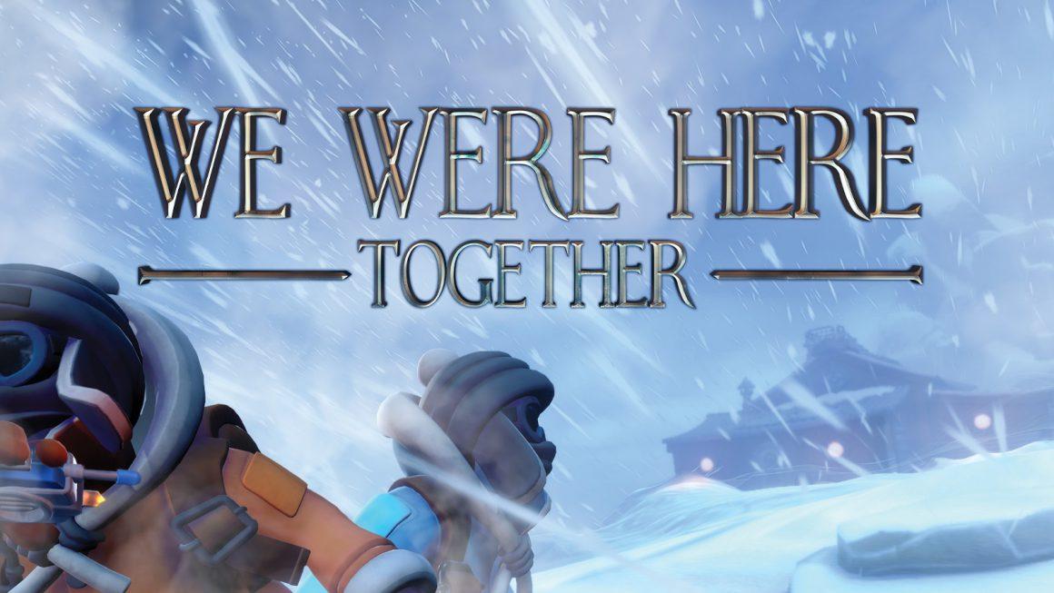 We Were Here Together komt 5 juni uit op Xbox One