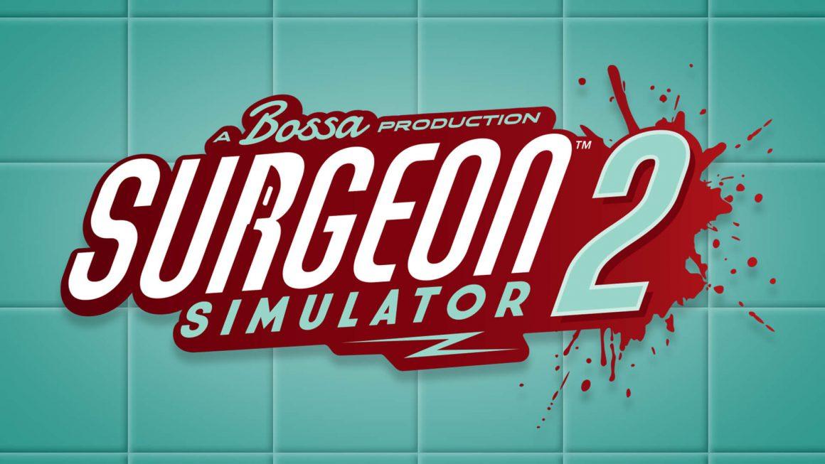 Surgeon Simulator 2 verschijnt in augustus