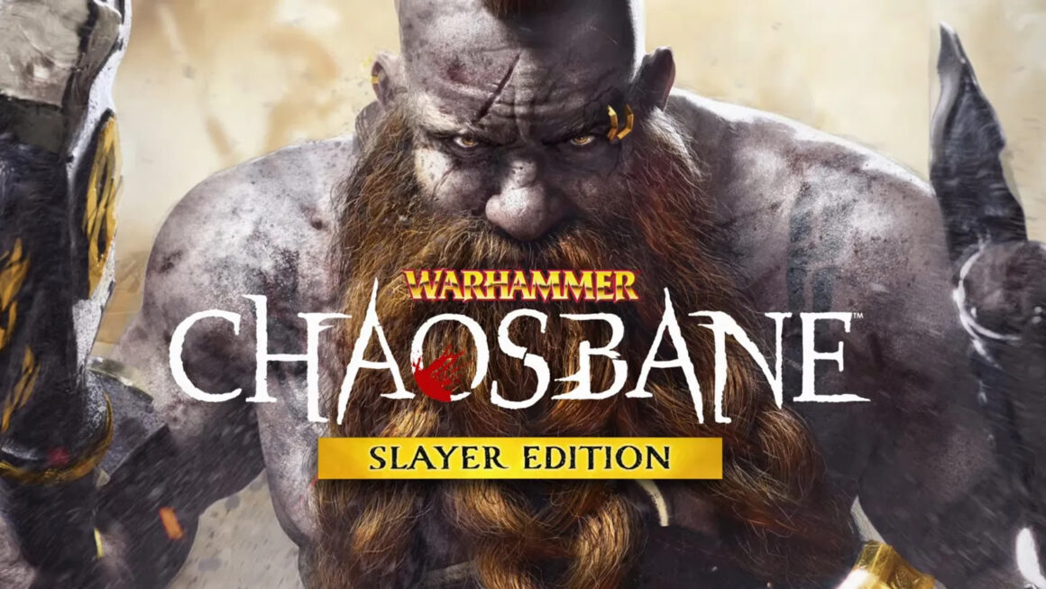 Warhammer: Chaosbane – Slayers Edition