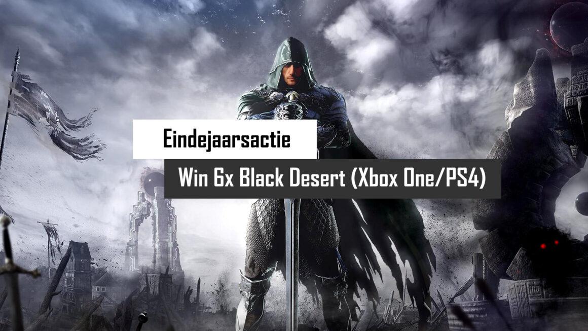 Eindejaarsactie: Win Black Desert 3x voor Xbox One en 3x voor PS4